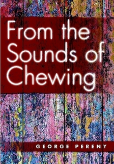 From the Sounds of Chewing