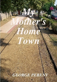 My Mothers Home Town